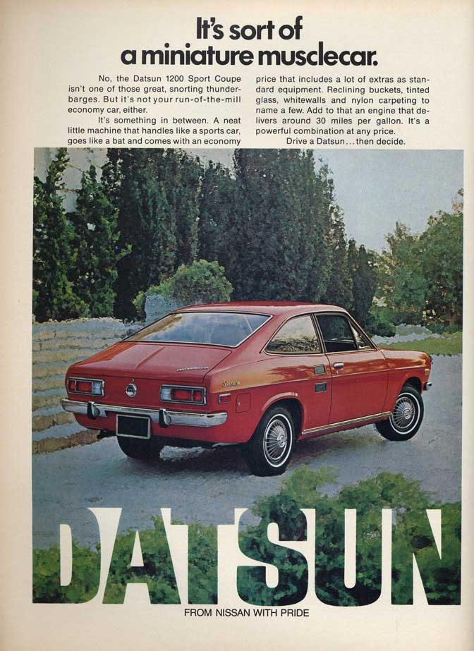 1972 Datsun 1200 Classic Ad It S Sort Of A Miniature Musclecar
