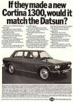 "Datsun 1300 vintage ad ""If they made a new Cortina 1300, would it match the Datsun?"""