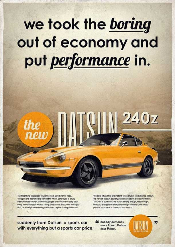 "Datsun 240z vintage ad ""We took the boring out of economy and put performance in."""