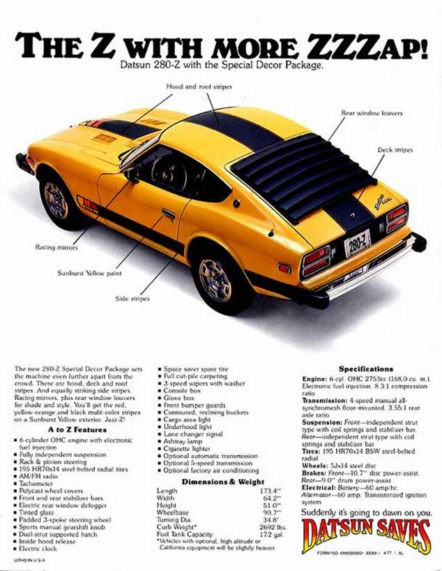 """Datsun 280z classic ad """"The Z with more ZZZap! Datsun 280-Z with the special decor package."""""""
