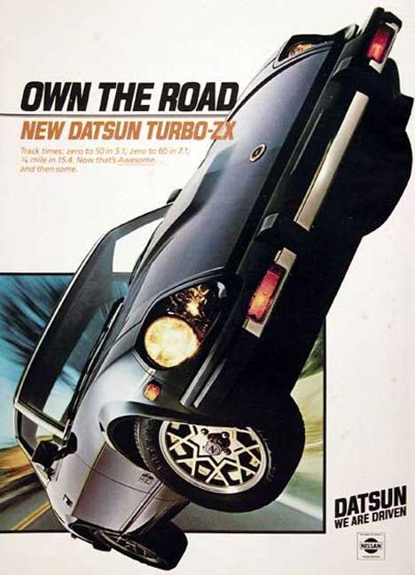 "Datsun Turbo-ZX classic ad ""Own the Road. The new Datsun Turbo-ZX."""
